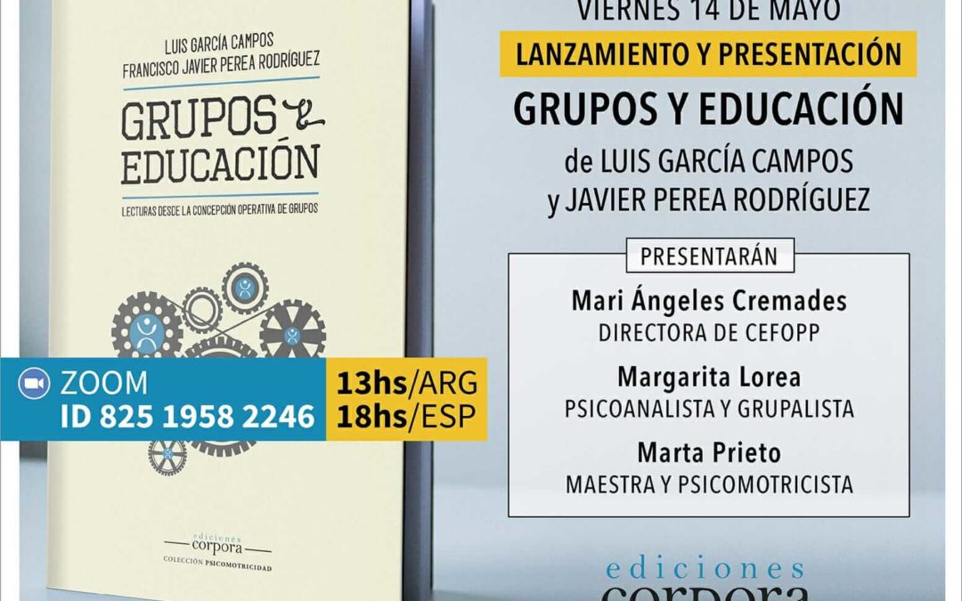 Libro: GRUPOS Y EDUCACIÓN – Lecturas desde la Concepción Operativa de Grupos